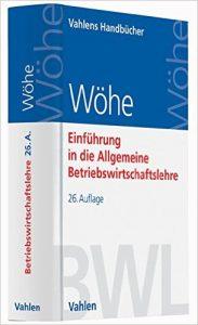 Wöhe - Einführung in die Allgemeine Betriebswirtschaftslehre